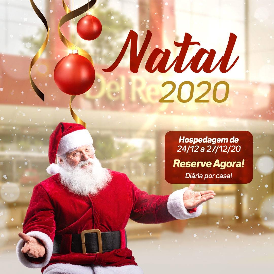 Natal em Foz do Iguaçu 2020 no Del Rey Quality Hotel